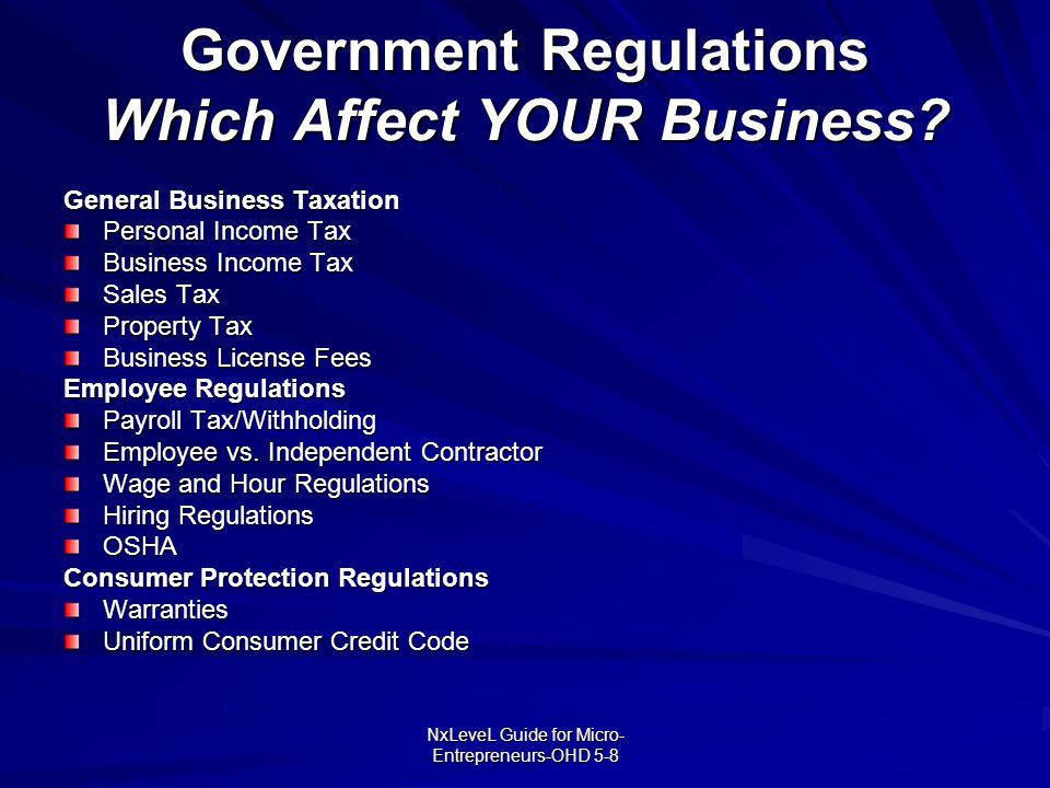 Government Regulations Which Affect YOUR Business