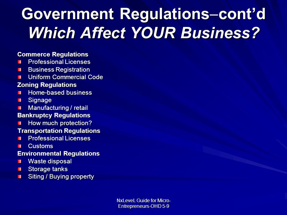 Government Regulationscont'd Which Affect YOUR Business