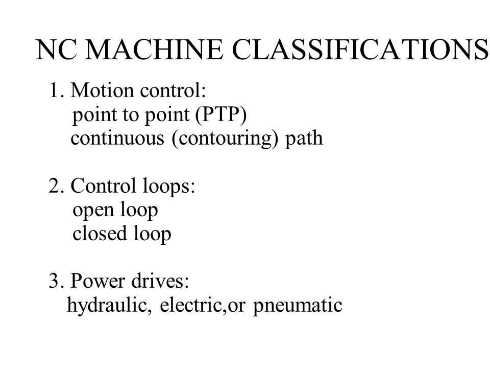 NC MACHINE CLASSIFICATIONS