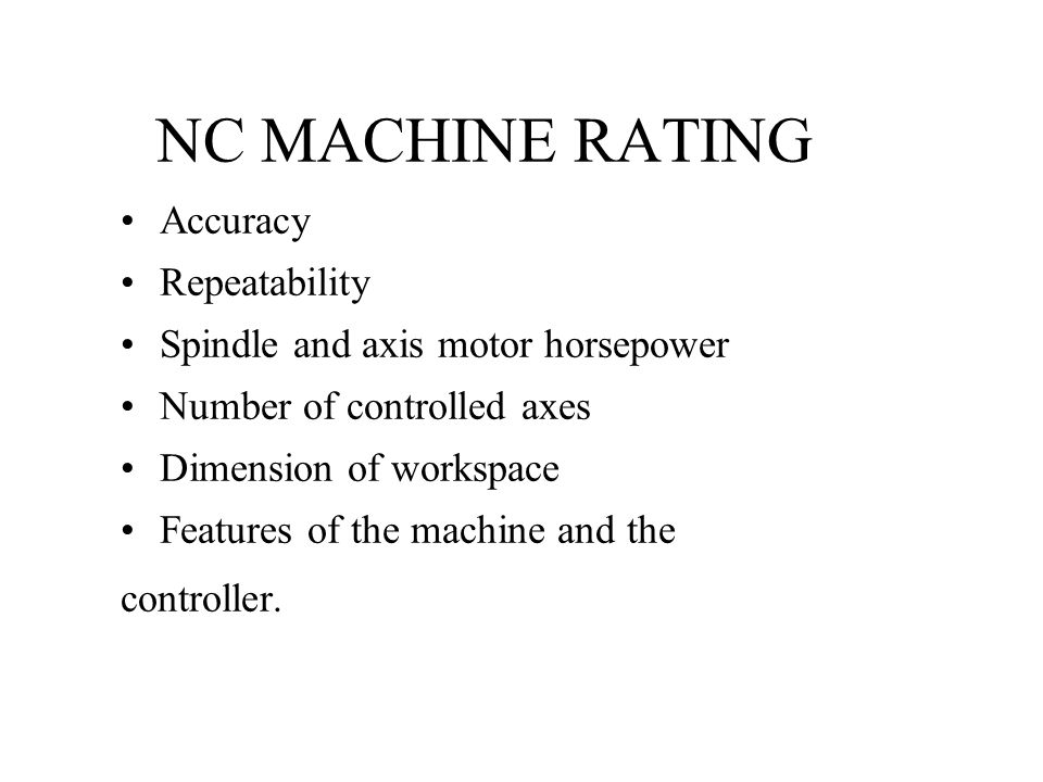 NC MACHINE RATING Accuracy Repeatability