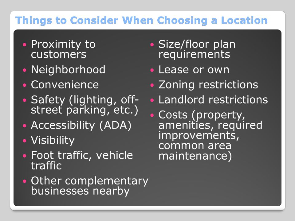 Things to Consider When Choosing a Location