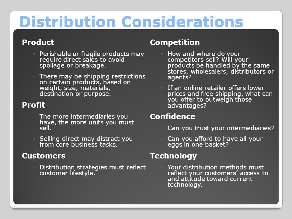 Distribution Considerations