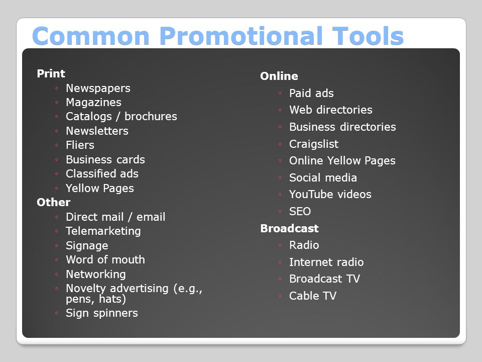 Common Promotional Tools
