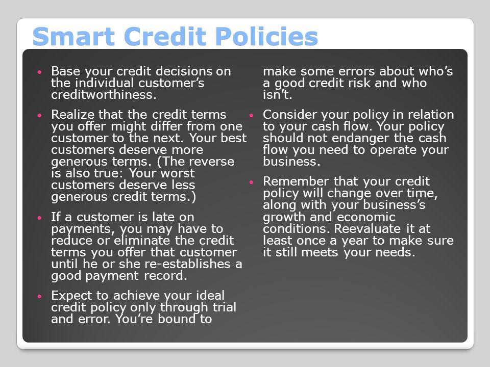 Smart Credit Policies