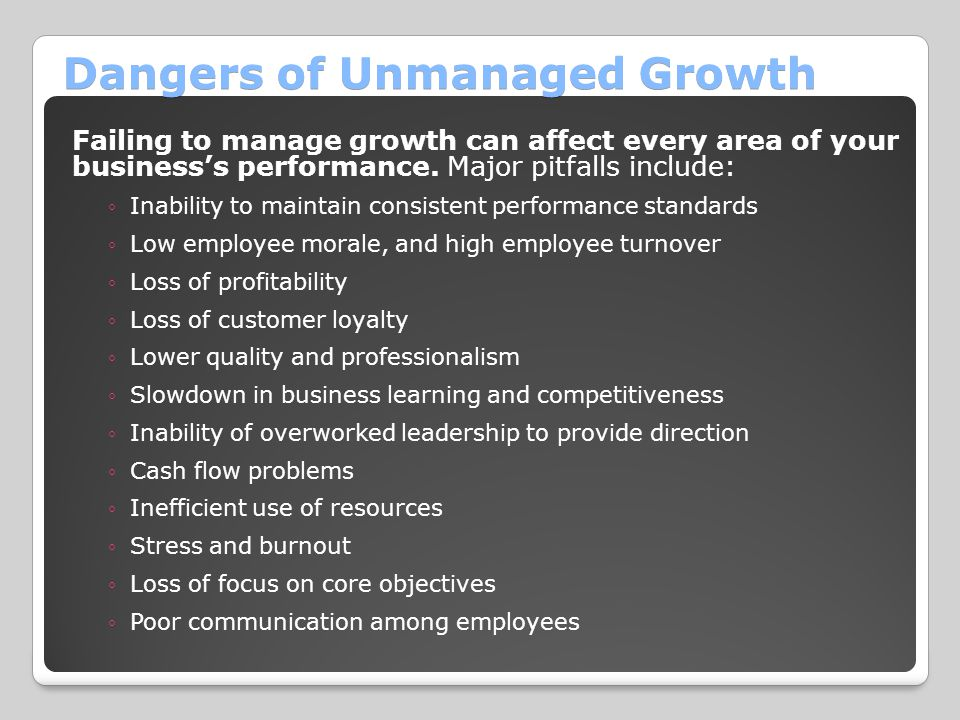 Dangers of Unmanaged Growth