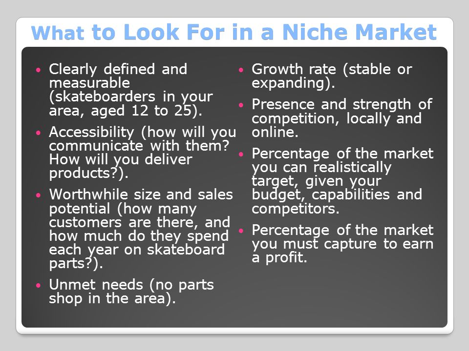 What to Look For in a Niche Market