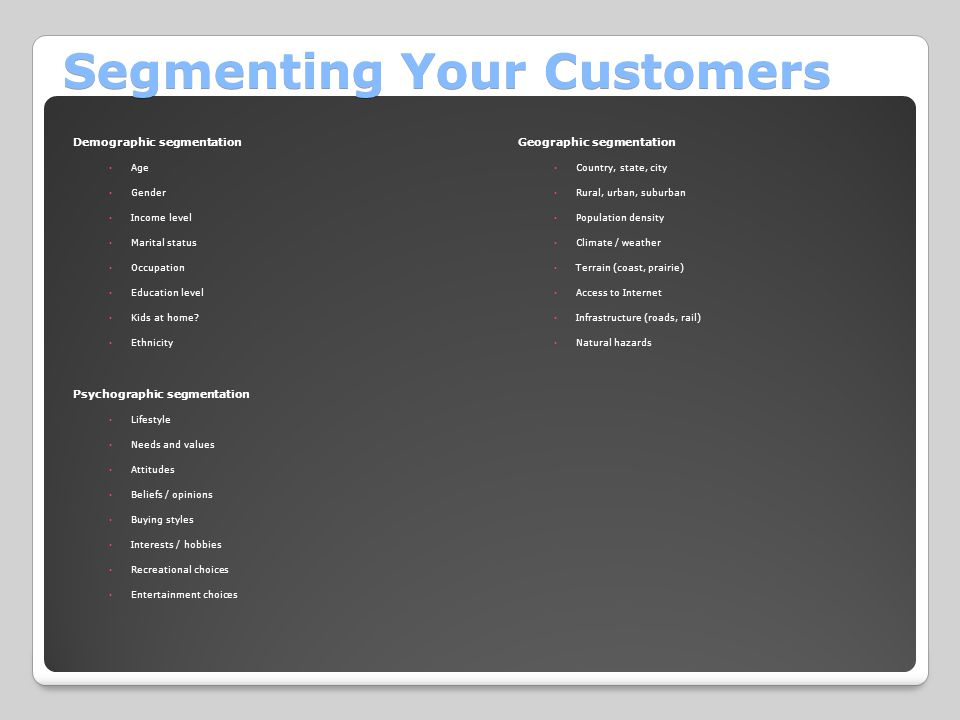 Segmenting Your Customers