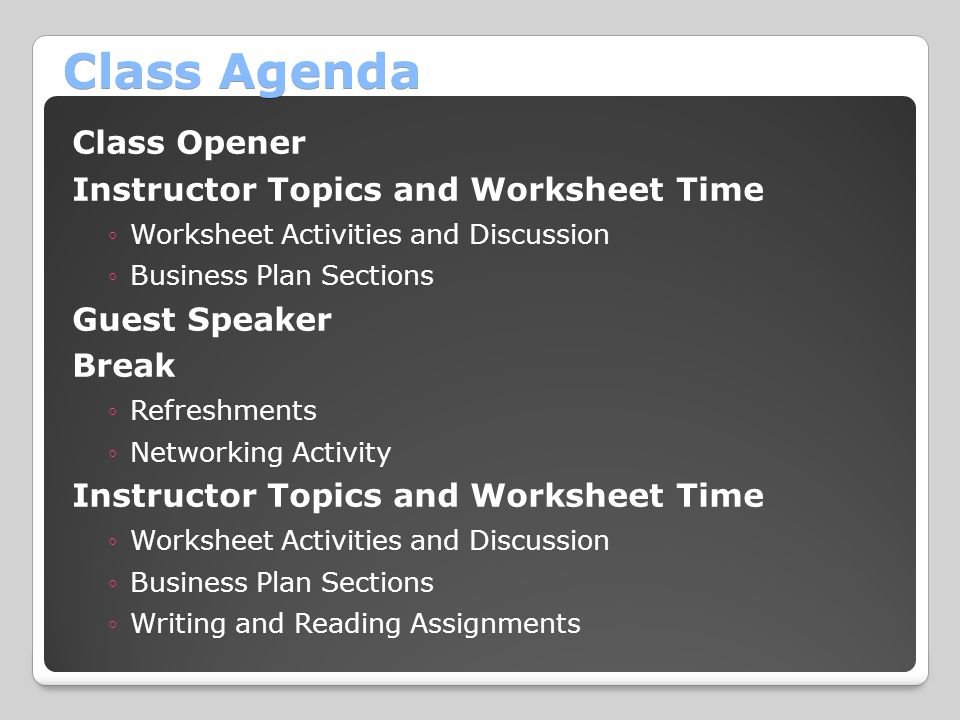Class Agenda Class Opener Instructor Topics and Worksheet Time