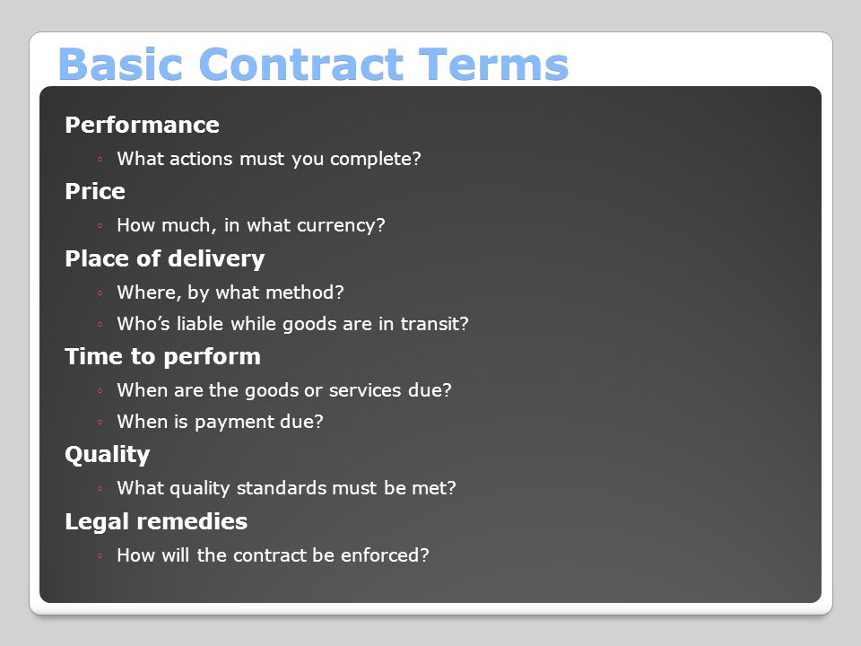Basic Contract Terms Performance Price Place of delivery