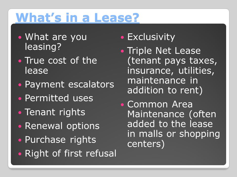 What's in a Lease What are you leasing Exclusivity