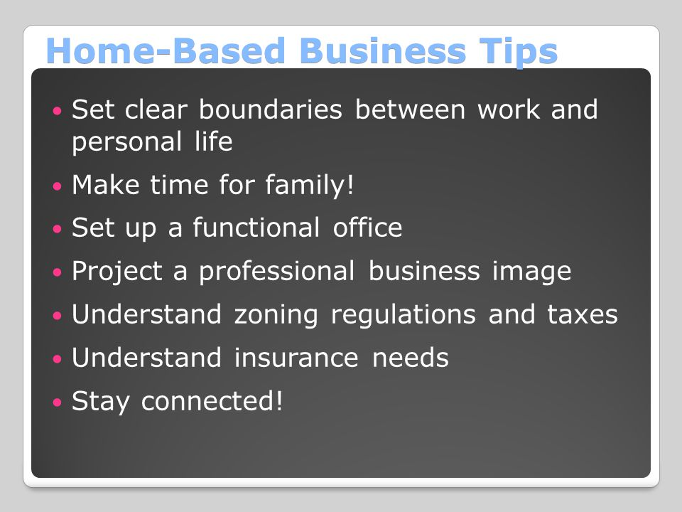 Home-Based Business Tips