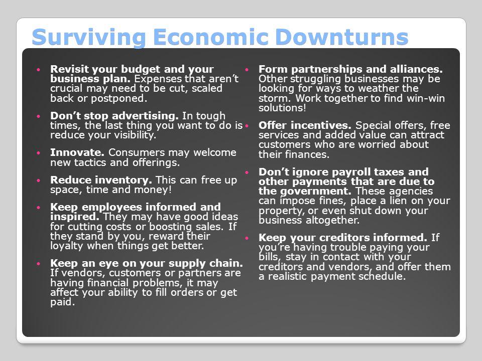 Surviving Economic Downturns