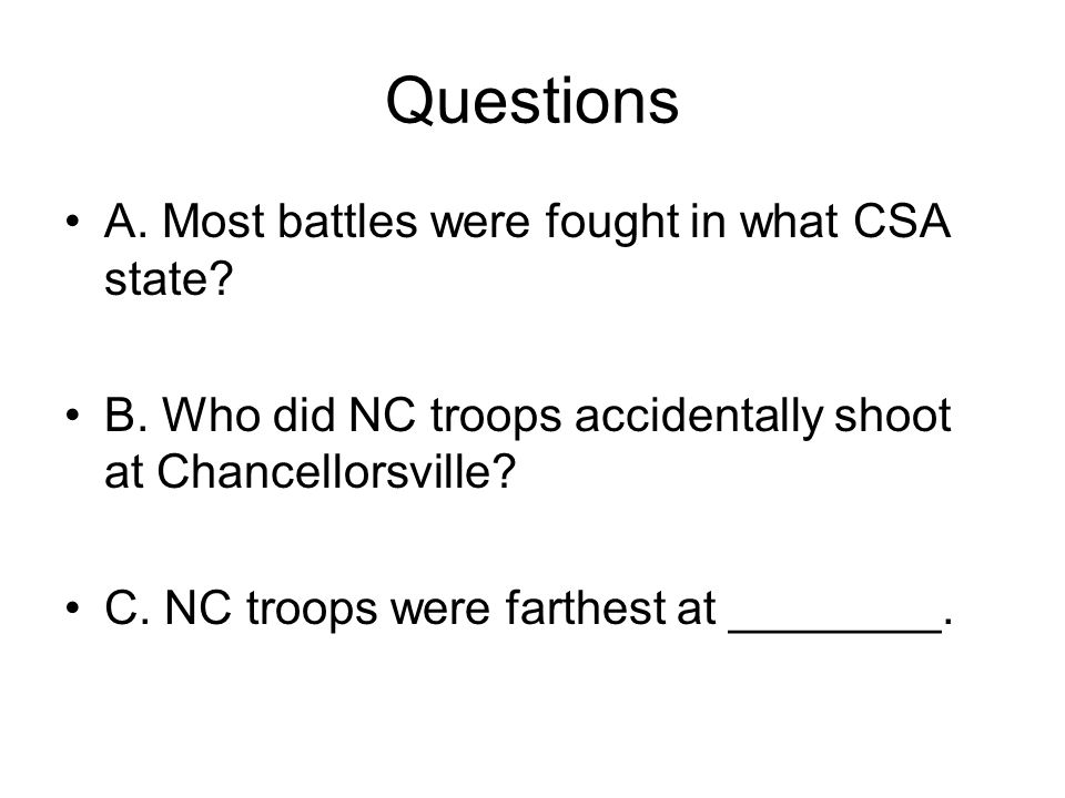 Questions A. Most battles were fought in what CSA state
