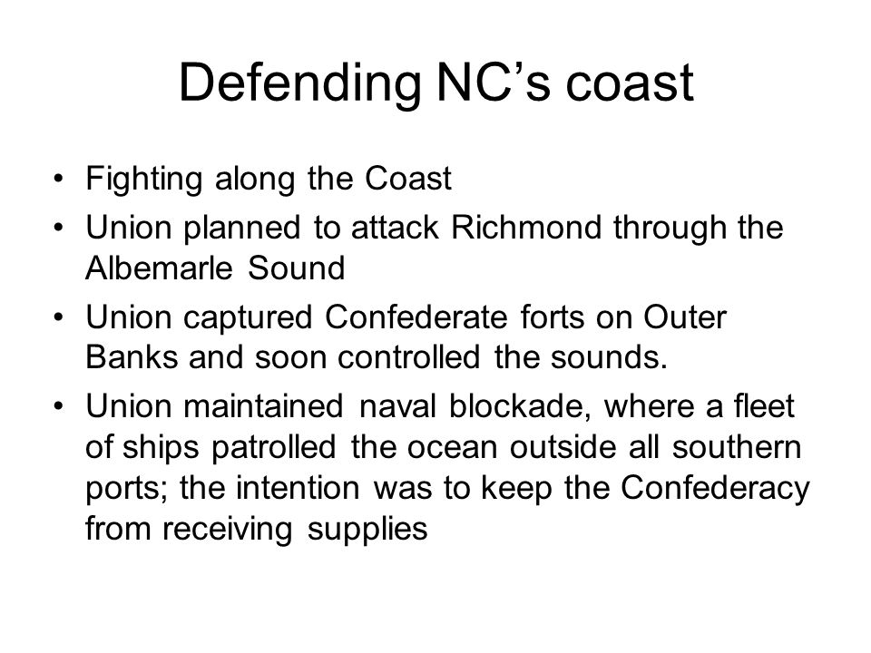 Defending NC's coast Fighting along the Coast
