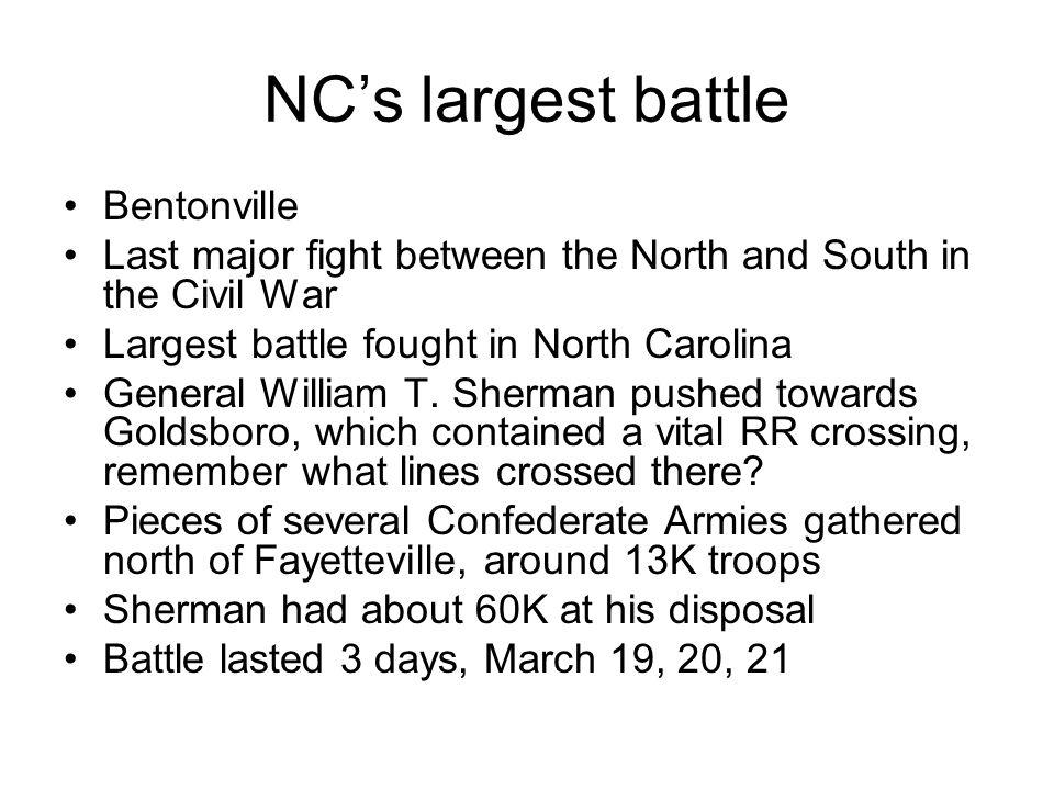 NC's largest battle Bentonville