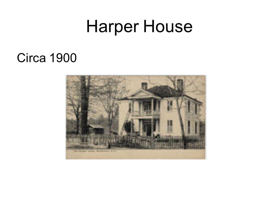 Harper House Circa 1900