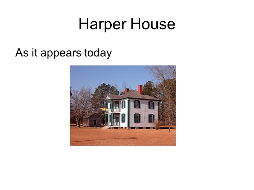 Harper House As it appears today