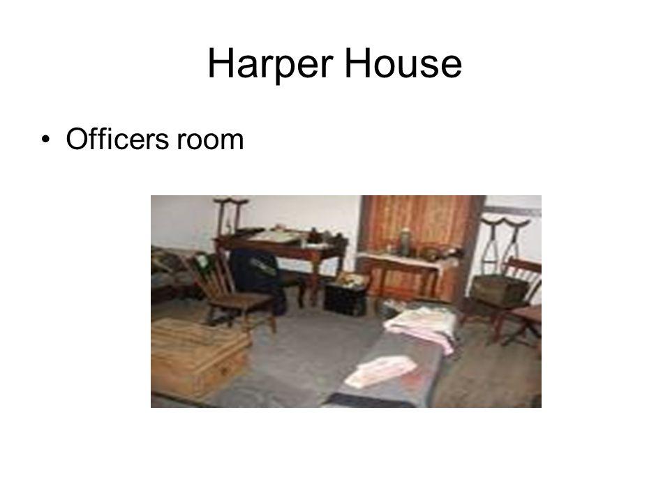 Harper House Officers room