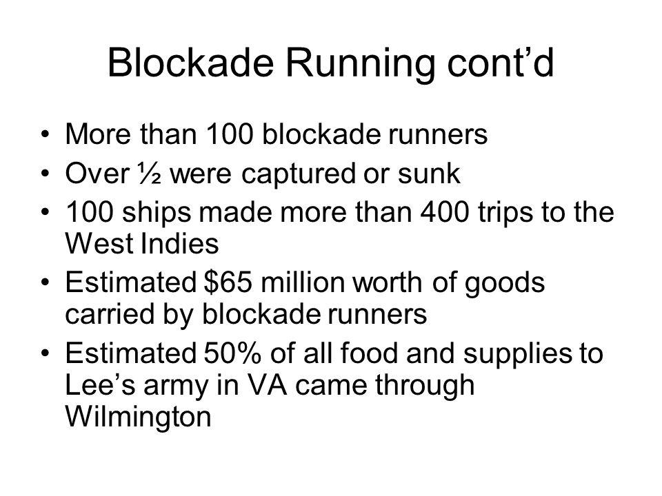Blockade Running cont'd