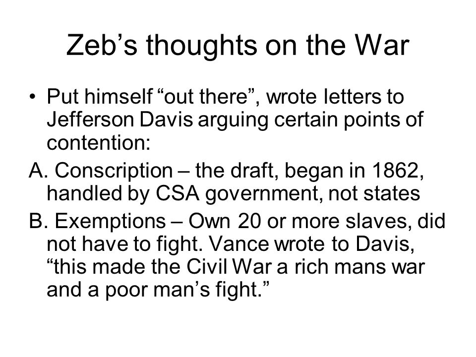 Zeb's thoughts on the War