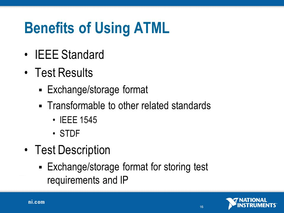 Benefits of Using ATML IEEE Standard Test Results Test Description