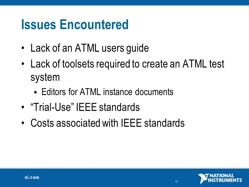 Issues Encountered Lack of an ATML users guide