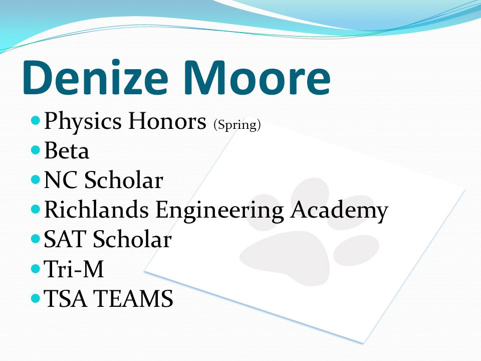 Denize Moore Physics Honors (Spring) Beta NC Scholar