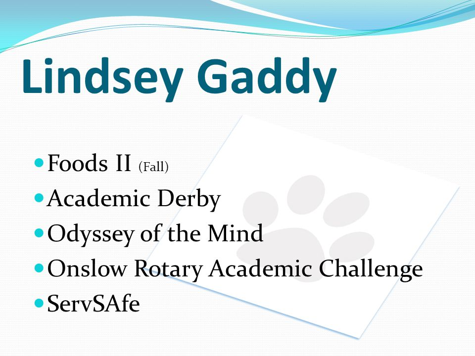 Lindsey Gaddy Foods II (Fall) Academic Derby Odyssey of the Mind