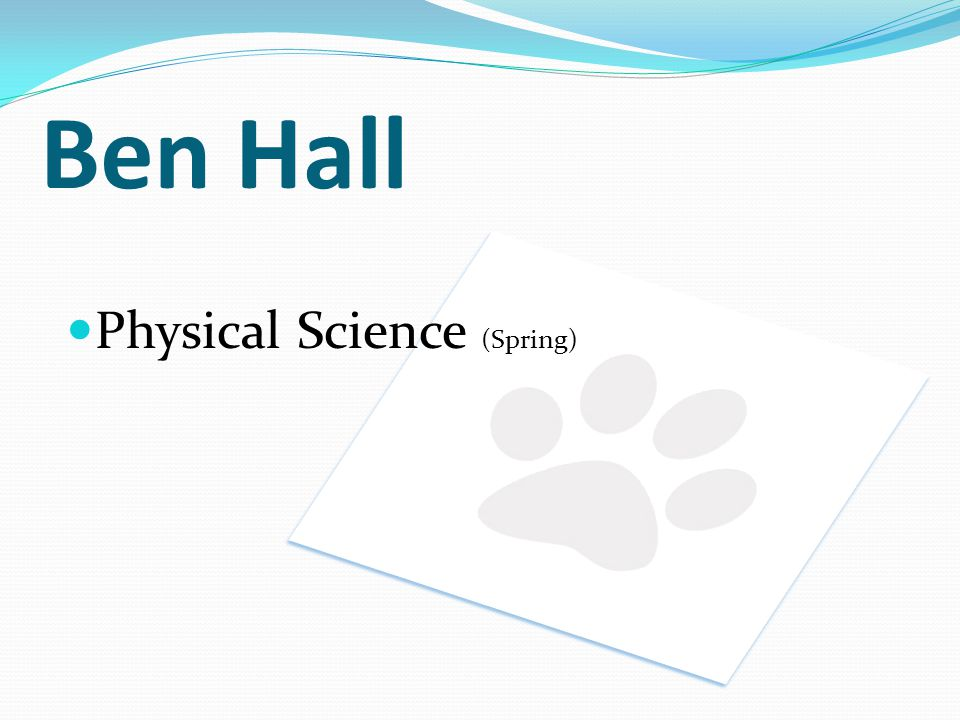 Ben Hall Physical Science (Spring)