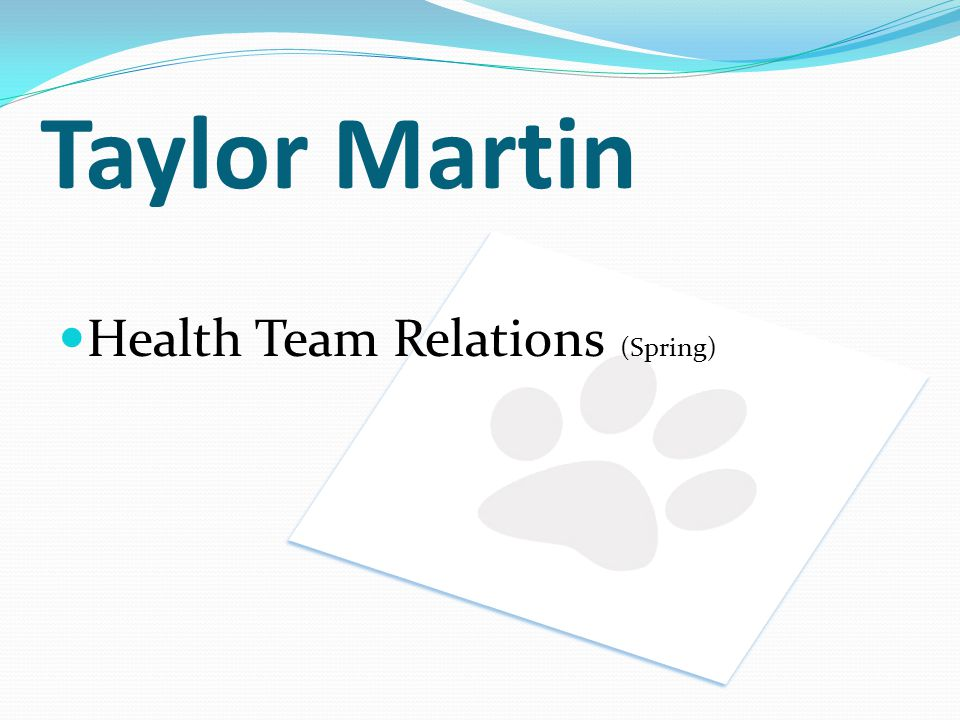 Taylor Martin Health Team Relations (Spring)