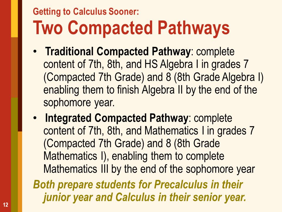 Getting to Calculus Sooner: Two Compacted Pathways