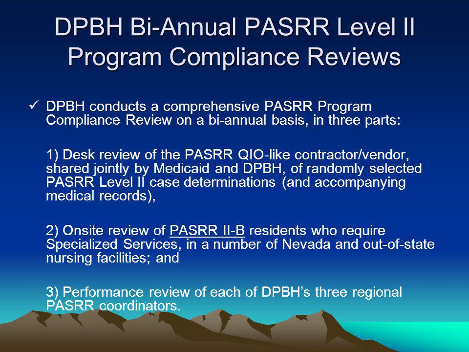 DPBH Bi-Annual PASRR Level II Program Compliance Reviews