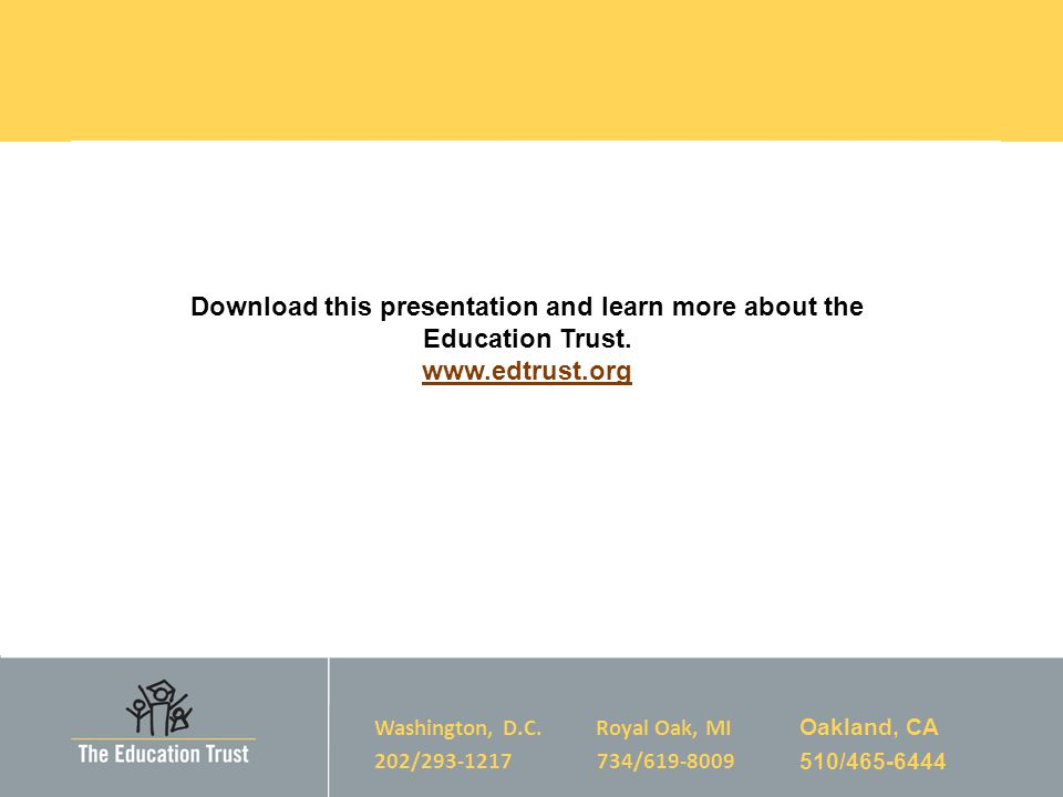 Download this presentation and learn more about the Education Trust