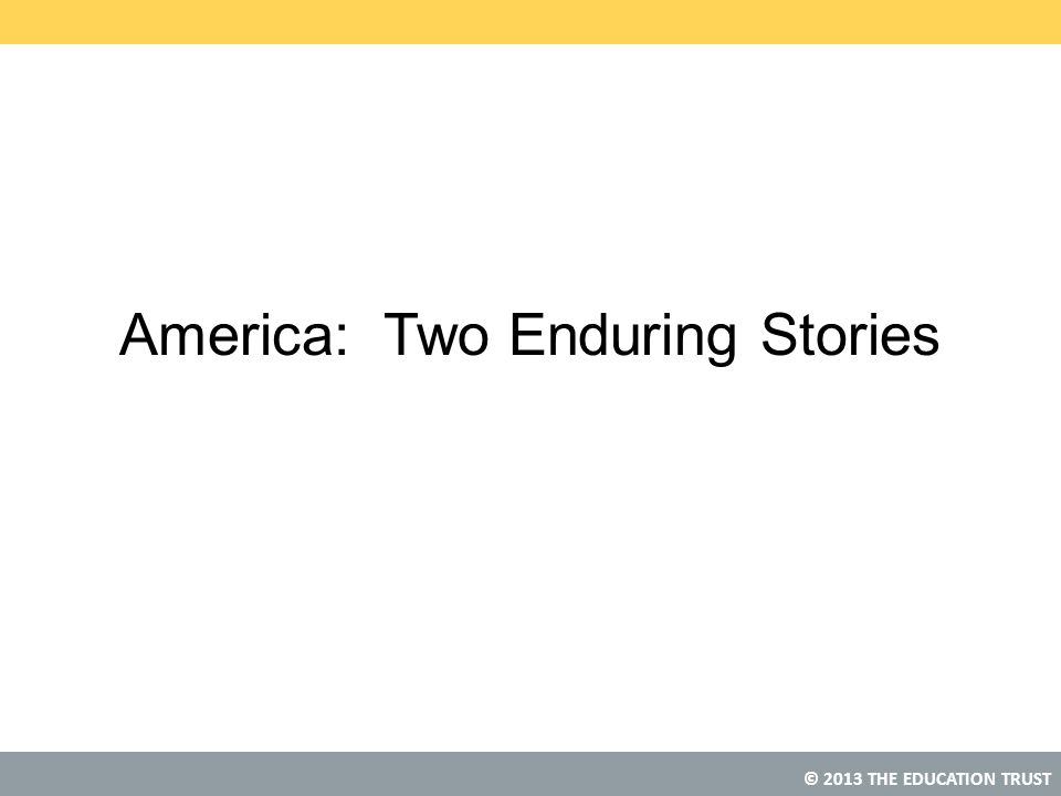 America: Two Enduring Stories