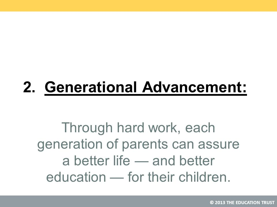 2. Generational Advancement:
