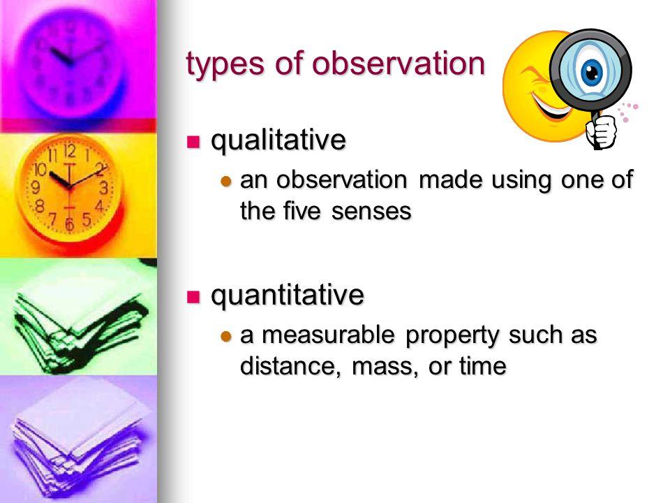 types of observation qualitative quantitative