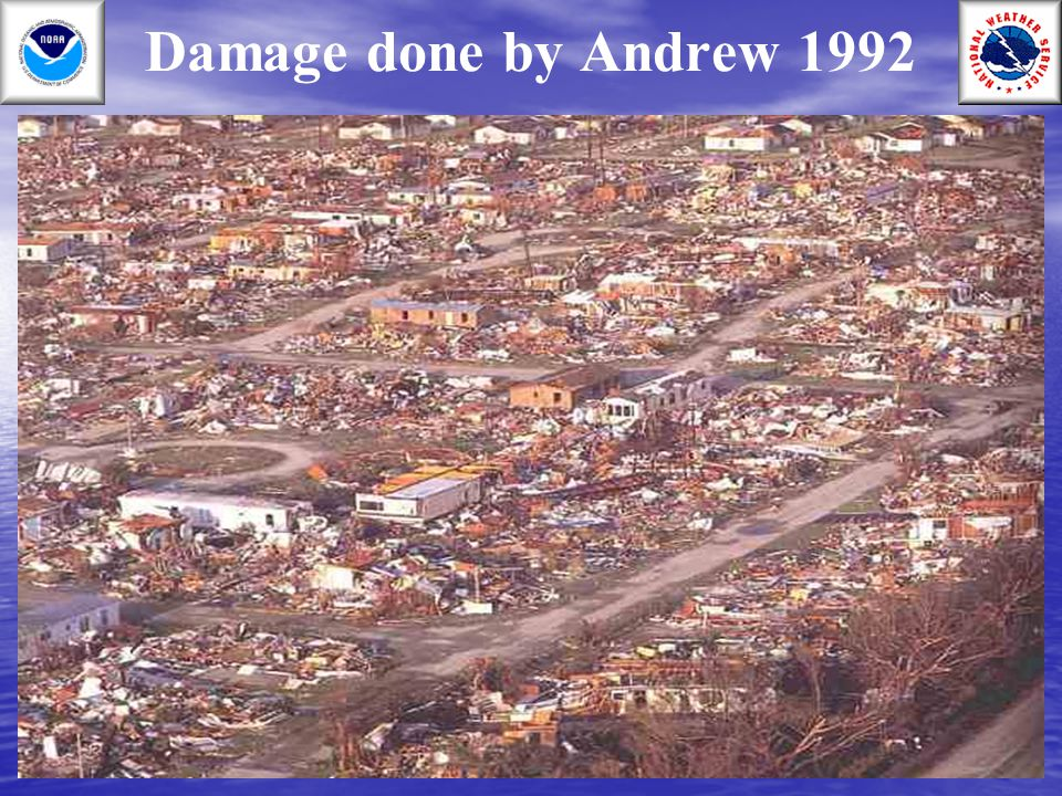 Damage done by Andrew 1992