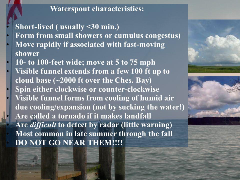 Waterspout characteristics: