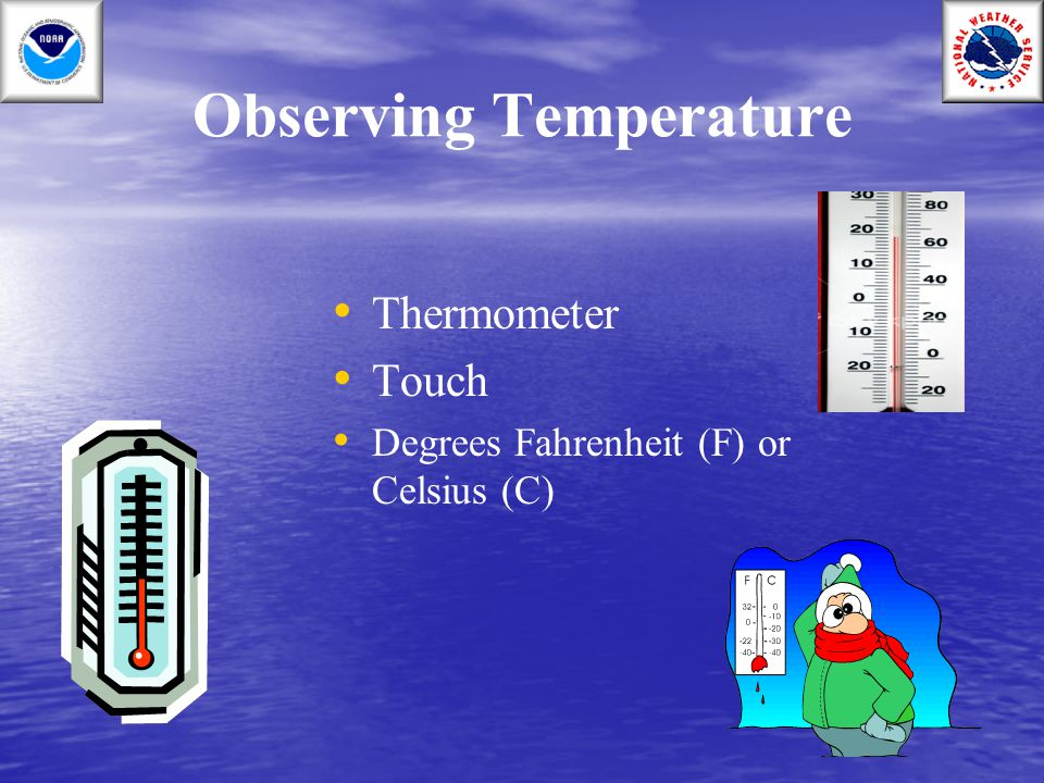 Observing Temperature