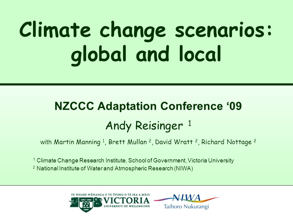 Climate change scenarios: global and local