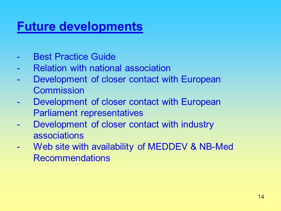 Future developments Best Practice Guide