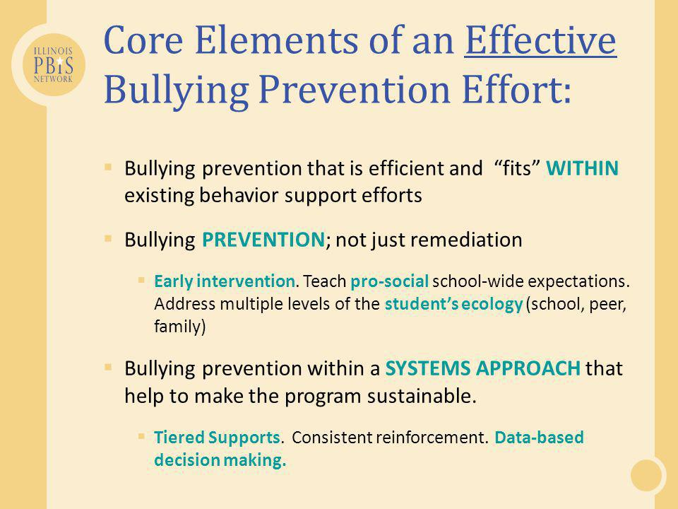 Core Elements of an Effective Bullying Prevention Effort: