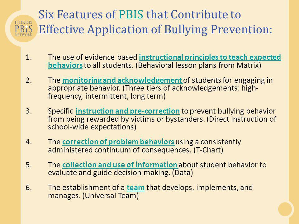Six Features of PBIS that Contribute to Effective Application of Bullying Prevention: