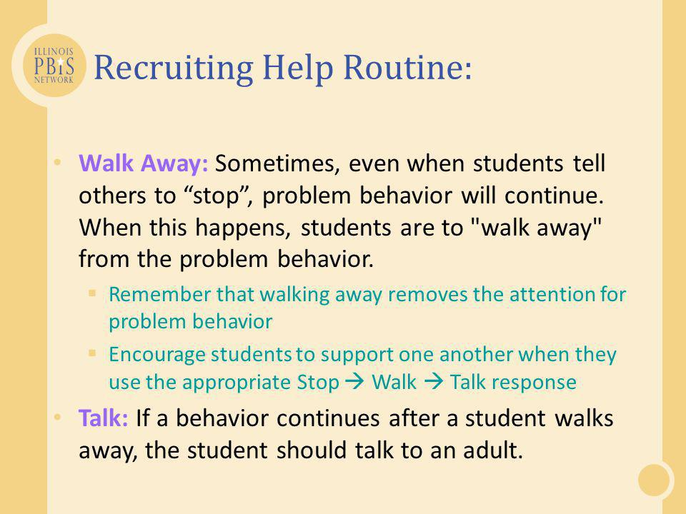 Recruiting Help Routine: