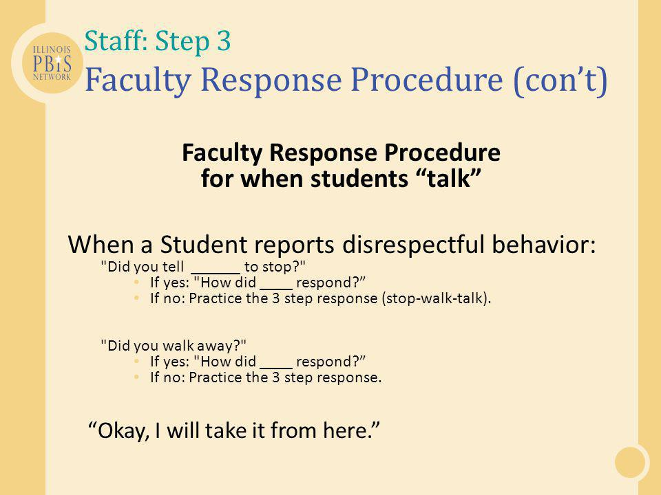 Staff: Step 3 Faculty Response Procedure (con't)