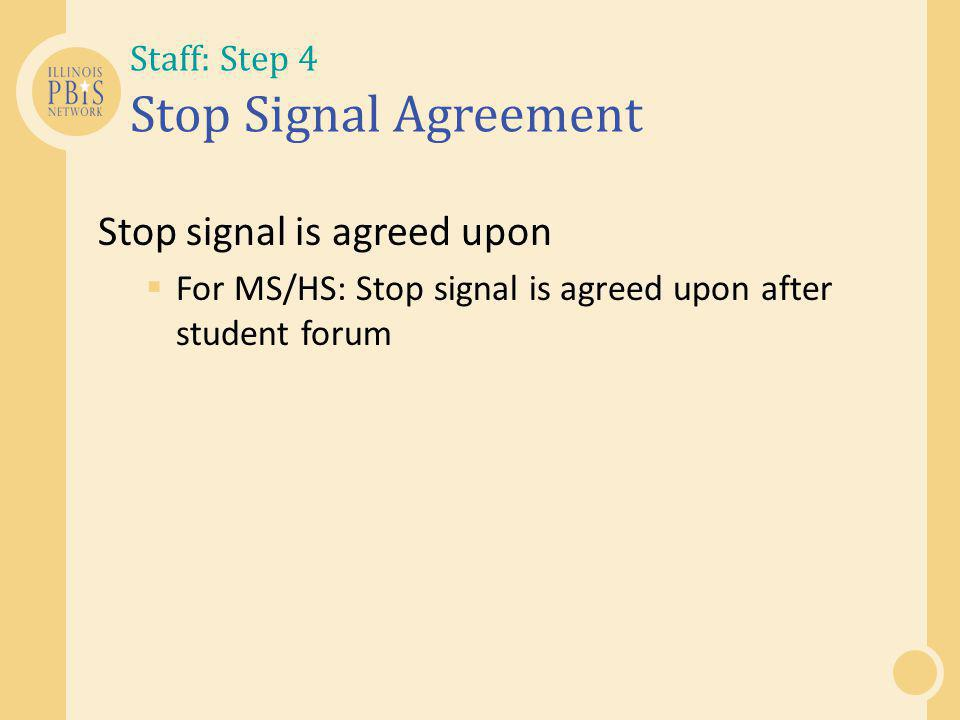 Staff: Step 4 Stop Signal Agreement