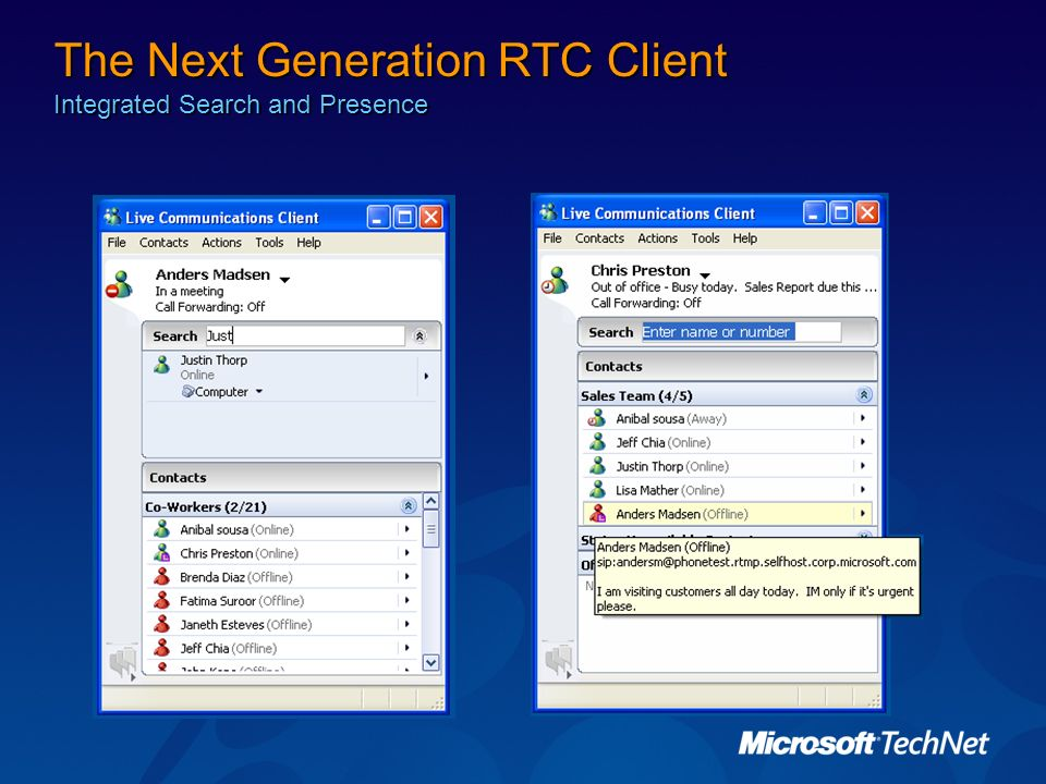 The Next Generation RTC Client Integrated Search and Presence
