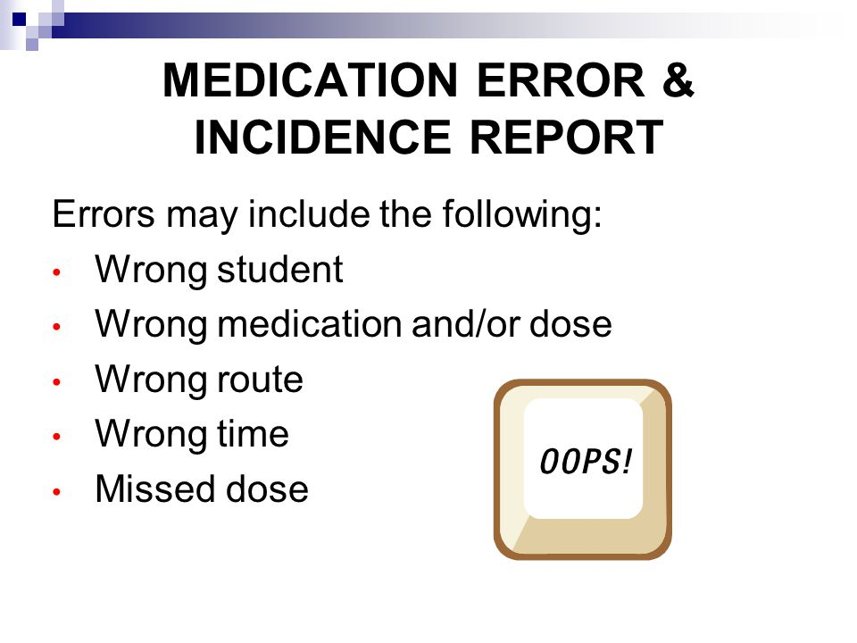 MEDICATION ERROR & INCIDENCE REPORT