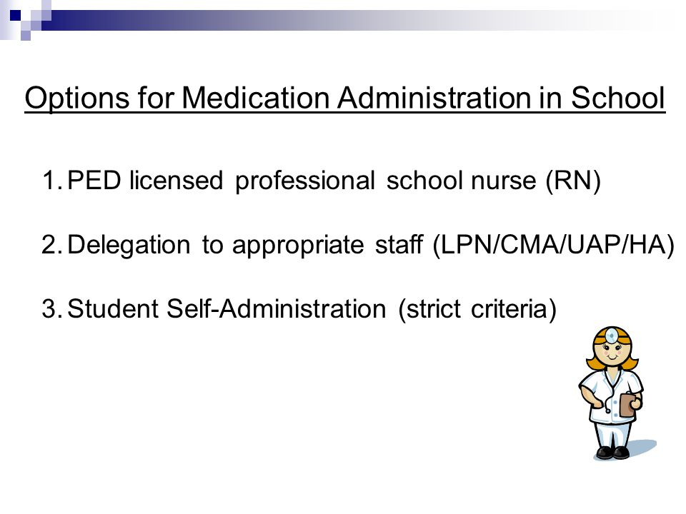 Options for Medication Administration in School