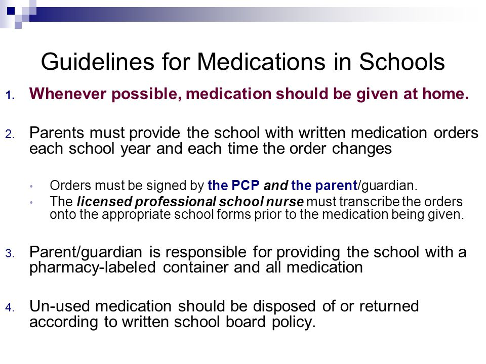 Guidelines for Medications in Schools